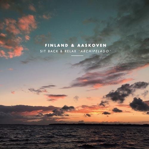 آلبوم Sit Back & Relax _ Archipelago موسیقی برای آرامش از Finland & Aaskoven