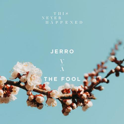 حس سرزندگی و شادی در آلبوم The Fool اثری از Jerro