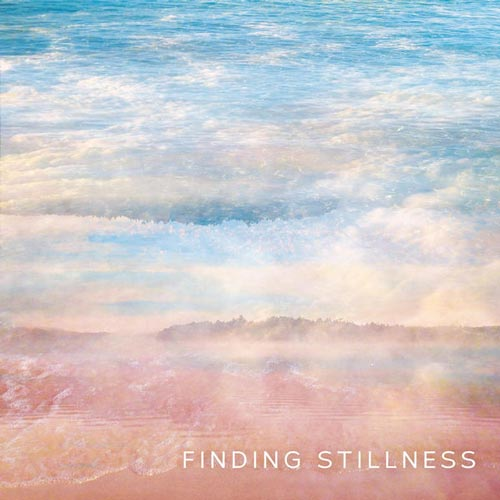 آلبوم Finding Stillness در جستجوی آرامش با موسیقی از Music Within