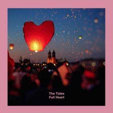 موسیقی پست راک امبینت رویایی Full Heart اثری از The Tides
