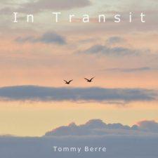 آهنگ گیتار عاشقانه و احساسی In Transit اثری از Tommy Berre