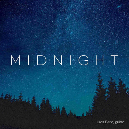 Midnight آلبوم گیتار کلاسیک آرامش بخش و عاشقانه اثری از Uros Baric