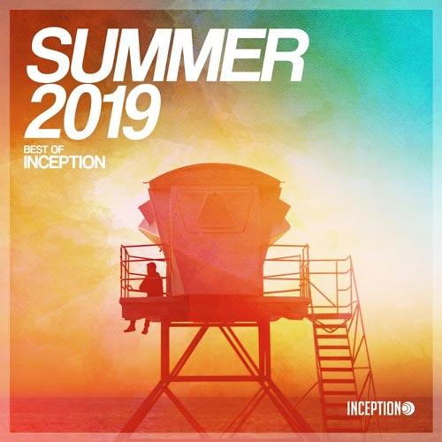 Summer 2019 Best Of Inception آلبوم موسیقی الکترونیک ریتمیک و زیبا