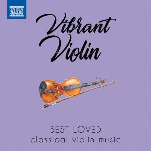 آلبوم Vibrant Violin بهترین موسیقی ویولن کلاسیکال