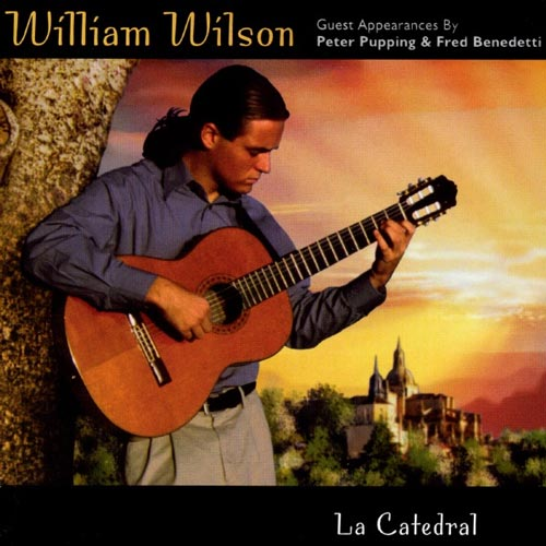 La Catedral آلبوم موسیقی گیتار کلاسیک آرام و عاشقانه از William Wilson