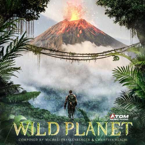 آلبوم Wild Planet موسیقی تریلر ارکسترال و دراماتیک از Atom Music Audio