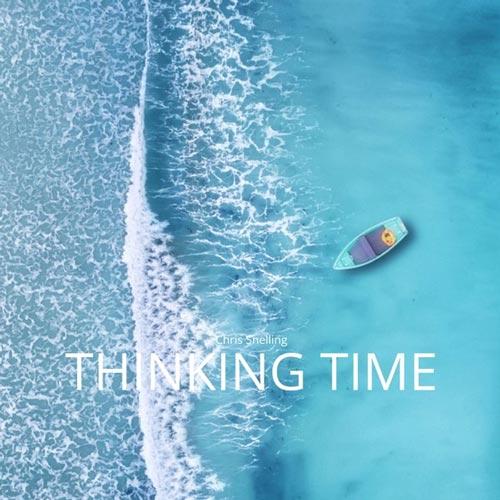 آلبوم Thinking Time موسیقی بی کلام آرامش بخش و تسکین دهنده از Chris Snelling