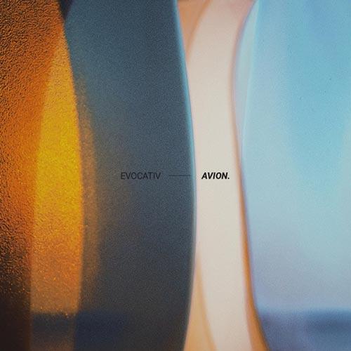 آلبوم Avion موسیقی الکترونیک ریتمیک و روحیه بخش اثری از Evocativ