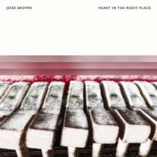موسیقی بی کلام آرامش بخش و روح نواز Heart In the Right Place اثری از Jesse Brown