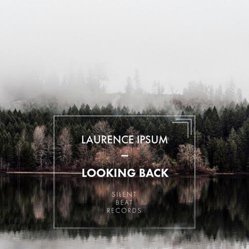 آهنگ Looking Back موسیقی پیانو زیبایی از Laurence Ipsum