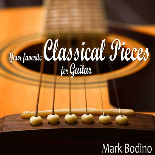 آلبوم Your Favorite Classical Pieces for Guitar گیتار کلاسیک آرام و دلنشین