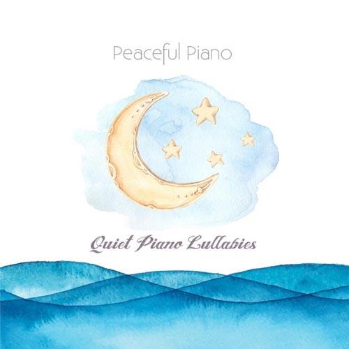 آلبوم Quiet Piano Lullabies صدای لالایی آرام پیانو اثری از Peaceful Piano
