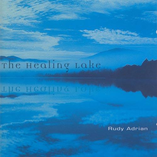 آلبوم The Healing Lake موسیقی آرام و تسکین دهنده برای مدیتیشن از Rudy Adrian