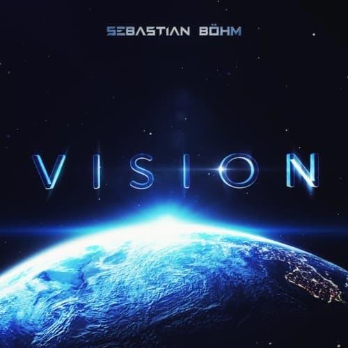 آلبوم Vision موسیقی حماسی باشکوه و هیجان انگیز از Sebastian Bohm