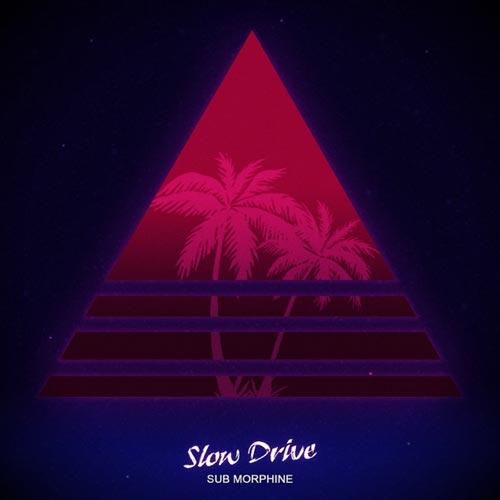 آلبوم Slow Drive موسیقی الکترونیک دنس زیبایی از Sub Morphine
