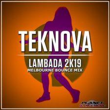 میکس ریتمیک و پرانرژی آهنگ Lambada 2K19 از Teknova