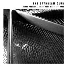 موسیقی بی کلام آرام و غم آلود I Miss Your Wonderful Face اثری از The Daydream Club