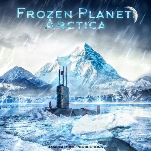 آلبوم Frozen Planet _ Arctica موسیقی حماسی ارکسترال اثری از Amadea Music Productions