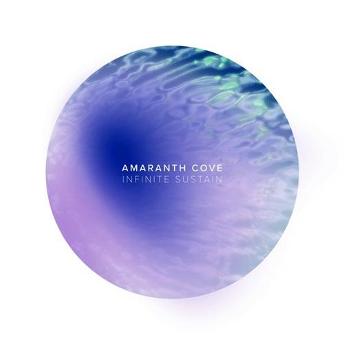 آلبوم Infinite Sustain موسیقی امبینت آرامش بخش و رویایی از Amaranth Cove