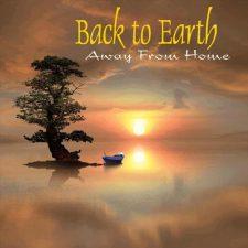 آهنگ Away from Home موسیقی بی کلام آرامش بخش و عرفانی از Back to Earth