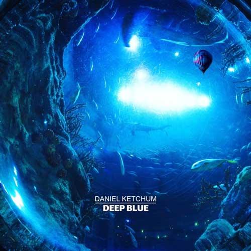 آهنگ Deep Blue موسیقی کلاسیکال زیبایی از Daniel Ketchum