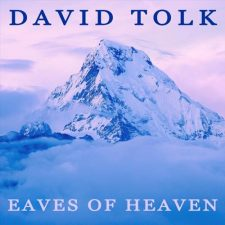 آهنگ Eaves of Heaven موسیقی بی کلام زیبایی از David Tolk