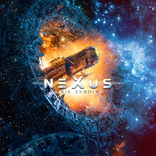 آلبوم Nexus موسیقی الکترونیک راک پرانرژی از Erik Ekholm