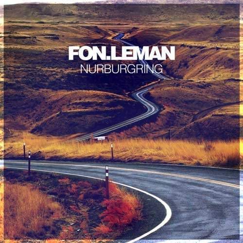آهنگ Nurburgring موسیقی ترنس پرانرژی از Fon.Leman