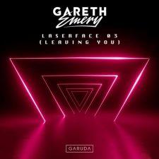 آهنگ Laserface 03 (Leaving You) موسیقی ترنس ریتمیک و پرانرژی از Gareth Emery