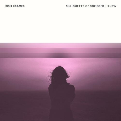 آهنگ Silhouette of Someone I Knew موسیقی پیانو آرامش بخش از Josh Kramer