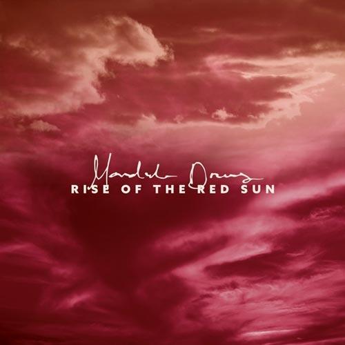 آلبوم Rise of the Red Sun موسیقی بی کلام با تم شرقی از Mandala Dreams