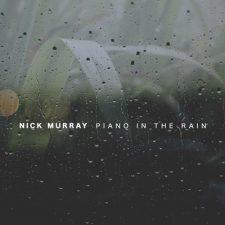 آهنگ Piano in the Rain موسیقی پیانو آرام با حال و هوای بارانی اثری از Nick Murray
