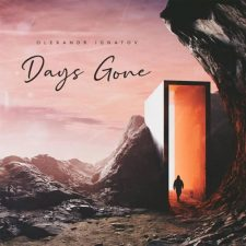 آهنگ Days Gone موسیقی حماسی باشکوه و امید بخش از Olexandr Ignatov