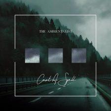 آهنگ Cast a Spell موسیقی داون تمپو رویایی از The Ambientalist