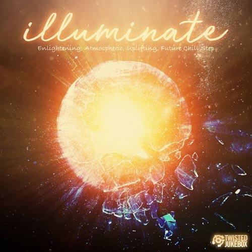 آلبوم Illuminate موسیقی چیل استپ رویایی اثری از Twisted Jukebox