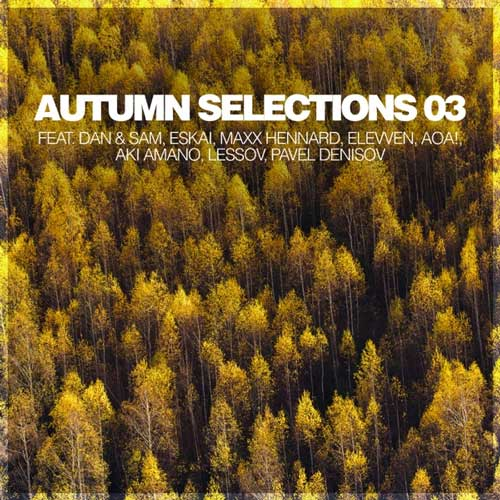 آلبوم Autumn Selections 03 موسیقی الکترونیک ملودیک از لیبل Silk Music