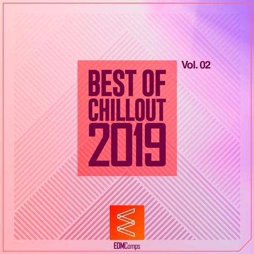 آلبوم Best of Chillout 2019, Vol. 02 برترین موسیقی چیل اوت از لیبل EDM Comps
