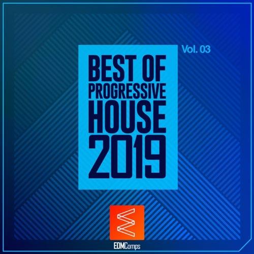 آلبوم Best of Progressive House 2019, Vol. 03 برترین موسیقی پراگرسیو هاوس از لیبل EDM Comps