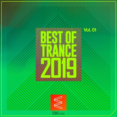 آلبوم Best of Trance 2019, Vol. 01 برترین موسیقی ترنس از لیبل EDM Comps