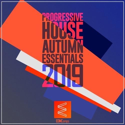 آلبوم Progressive House Autumn Essentials 2019 موسیقی الکترونیک پرانرژی از EDM Comps