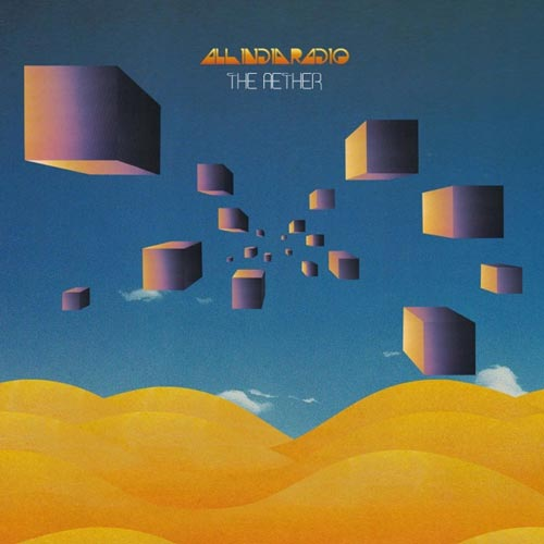 آلبوم The Aether موسیقی امبینت خیالی از All India Radio