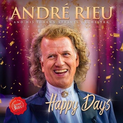آلبوم Happy Days موسیقی ارکسترال شاد و روحیه بخش از Andre Rieu