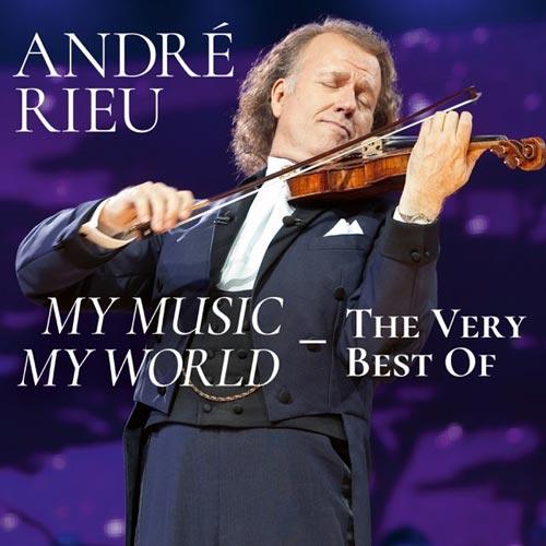 آلبوم My Music – My World – The Very Best Of مجموعه برترین آثار Andre Rieu