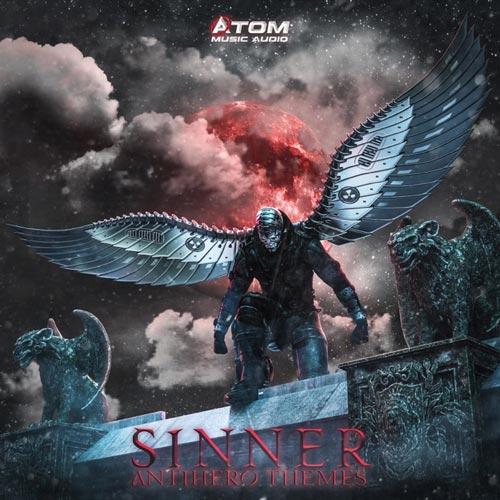 آلبوم Sinner _ Antihero Themes موسیقی حماسی ضد قهرمان از Atom Music Audio