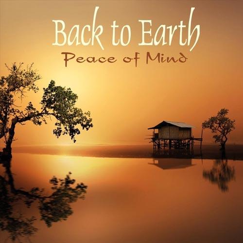آلبوم Peace of Mind موسیقی بی کلام برای آرامش ذهن از Back to Earth