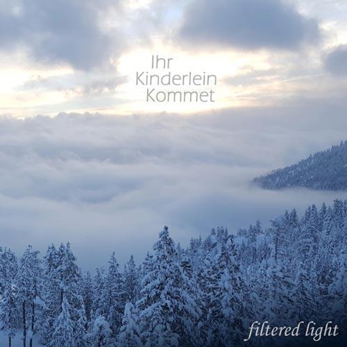 آهنگ Ihr Kinderlein Kommet موسیقی بی کلام برای تمدد اعصاب از Filtered Light