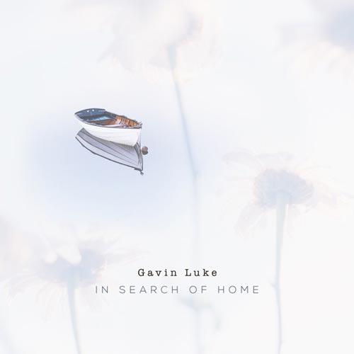 آهنگ In Search of Home موسیقی بی کلام آرامش بخش از Gavin Luke