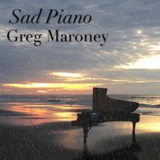 آهنگ Sad Piano تکنوازی پیانو آرام و غم آلود از Greg Maroney