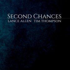 آهنگ Second Chances گیتار آرام و زیبایی از Lance Allen & Tim Thompson