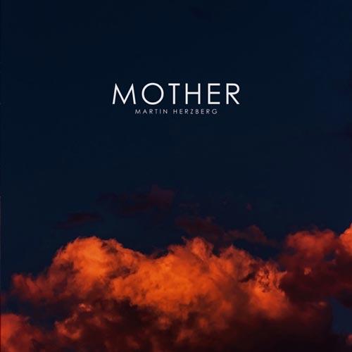 آهنگ Mother موسیقی پیانو مینیمال و غم آلود از Martin Herzberg
